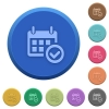 Embossed Calendar check buttons - Set of round color embossed Calendar check buttons