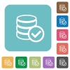 Flat database ok icons - Flat database ok icons on rounded square color backgrounds.
