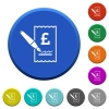 Signing Pound cheque beveled buttons - Signing Pound cheque round color beveled buttons with smooth surfaces and flat white icons