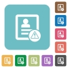 Contact warning rounded square flat icons - Contact warning white flat icons on color rounded square backgrounds