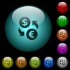 Dollar Euro money exchange icons in color illuminated glass buttons - Dollar Euro money exchange icons in color illuminated spherical glass buttons on black background. Can be used to black or dark templates
