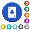 four of clubs card beveled buttons - four of clubs card round color beveled buttons with smooth surfaces and flat white icons