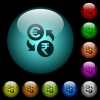 Euro Rupee money exchange icons in color illuminated glass buttons - Euro Rupee money exchange icons in color illuminated spherical glass buttons on black background. Can be used to black or dark templates