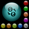 Dollar Rupee money exchange icons in color illuminated spherical glass buttons on black background. Can be used to black or dark templates