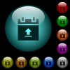Upload schedule data icons in color illuminated spherical glass buttons on black background. Can be used to black or dark templates - Upload schedule data icons in color illuminated glass buttons