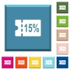 15 percent discount coupon white icons on edged square buttons - 15 percent discount coupon white icons on edged square buttons in various trendy colors