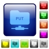 FTP put icons in rounded square color glossy button set - FTP put color square buttons