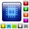 Microprocessor 64 bit architecture color square buttons - Microprocessor 64 bit architecture icons in rounded square color glossy button set