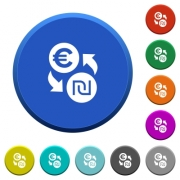Euro new Shekel money exchange round color beveled buttons with smooth surfaces and flat white icons