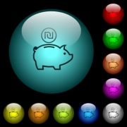 Israeli new Shekel piggy bank icons in color illuminated spherical glass buttons on black background. Can be used to black or dark templates - Israeli new Shekel piggy bank icons in color illuminated glass buttons