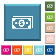 Dollar banknotes white icons on edged square buttons in various trendy colors - Dollar banknotes white icons on edged square buttons