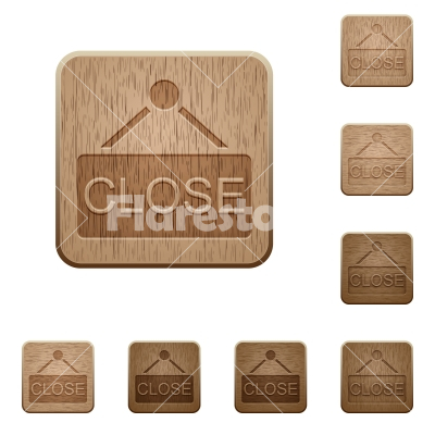 Close sign wooden buttons - Set of carved wooden close sign buttons. 8 variations included. Arranged layer structure.